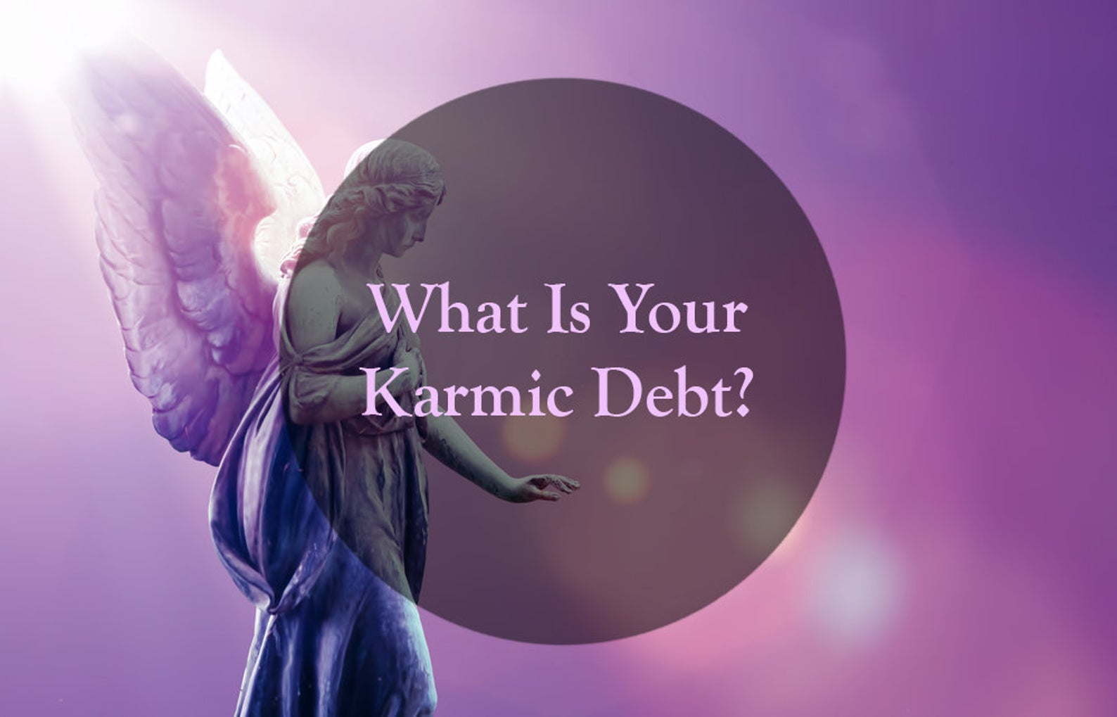 How to Discern Karmic Debt Levels
